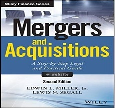 "The Lawyers form the US branch  Edwin Miller and Lewis Segall co- authored the book that was just published ""Mergers and Acquisitions: Step – by- Step Legal and Practical Guide ( 2nd Edition)"