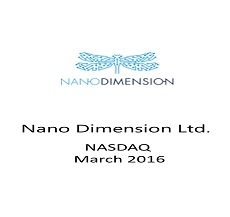 Attorneys Oded Har-Even, David Huberman and Robert Condon represented Nano Dimension Ltd.